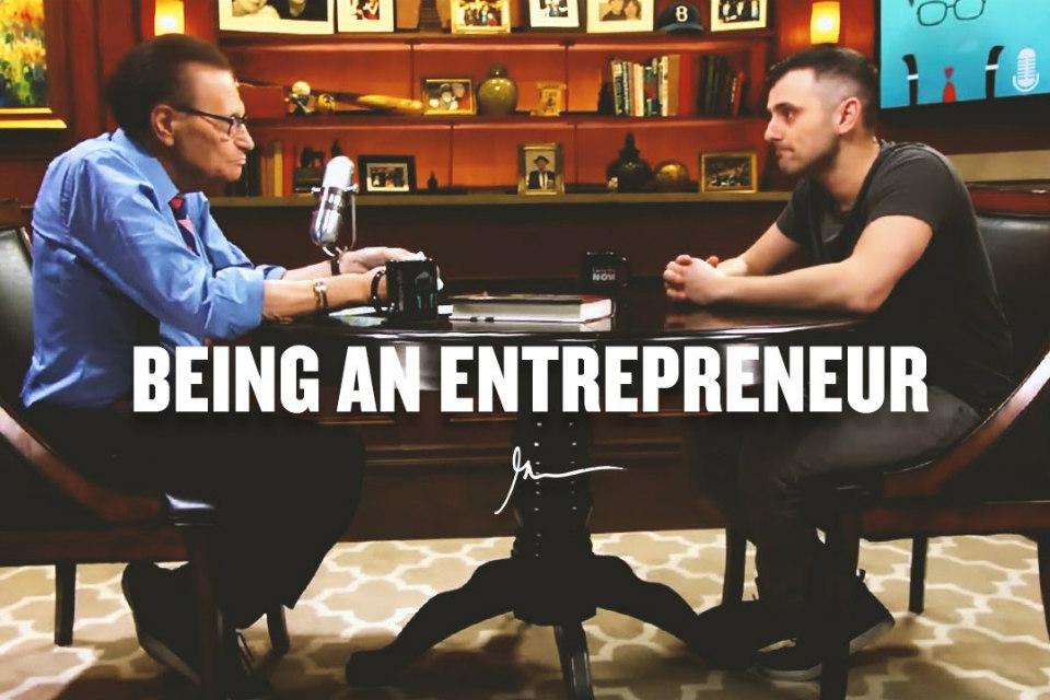 Gary Vaynerchuk on Being an Entrepreneur